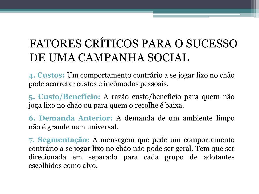 FATORES CRÍTICOS PARA O SUCESSO DE UMA CAMPANHA SOCIAL