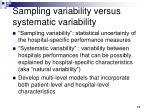 sampling variability versus systematic variability