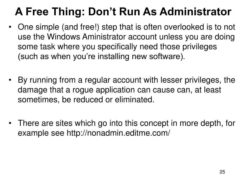 A Free Thing: Don't Run As Administrator