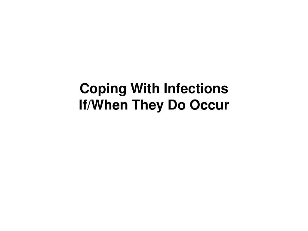 Coping With Infections