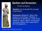 idealism and humanism