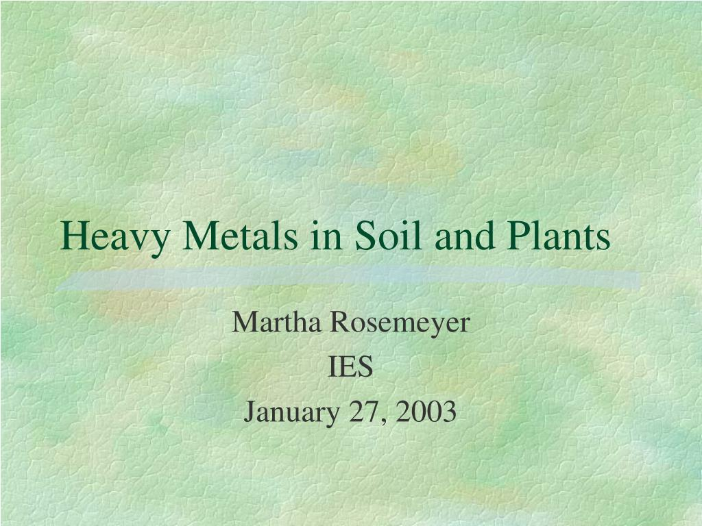 heavy metals in soil and plants l.