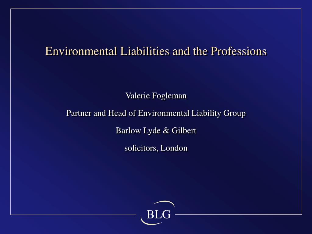 environmental liabilities and the professions l.