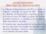 antecedentes proceso de negociaci n16