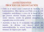 antecedentes proceso de negociaci n18