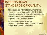 international standerds of quality