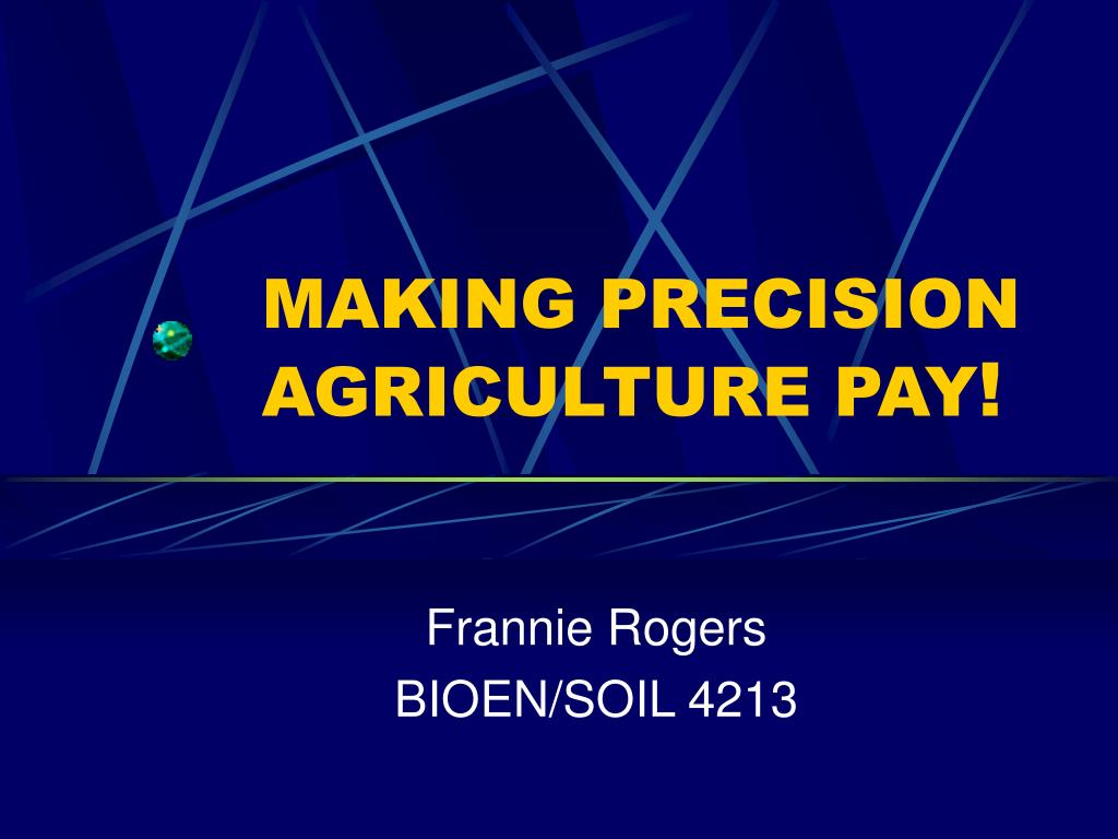 making precision agriculture pay l.