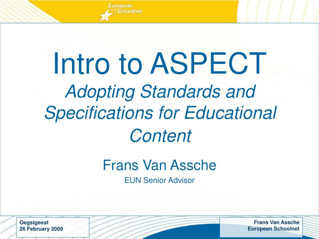 intro to aspect adopting standards and specifications for educational content l.