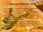 cornbread influences today