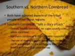 southern vs northern cornbread