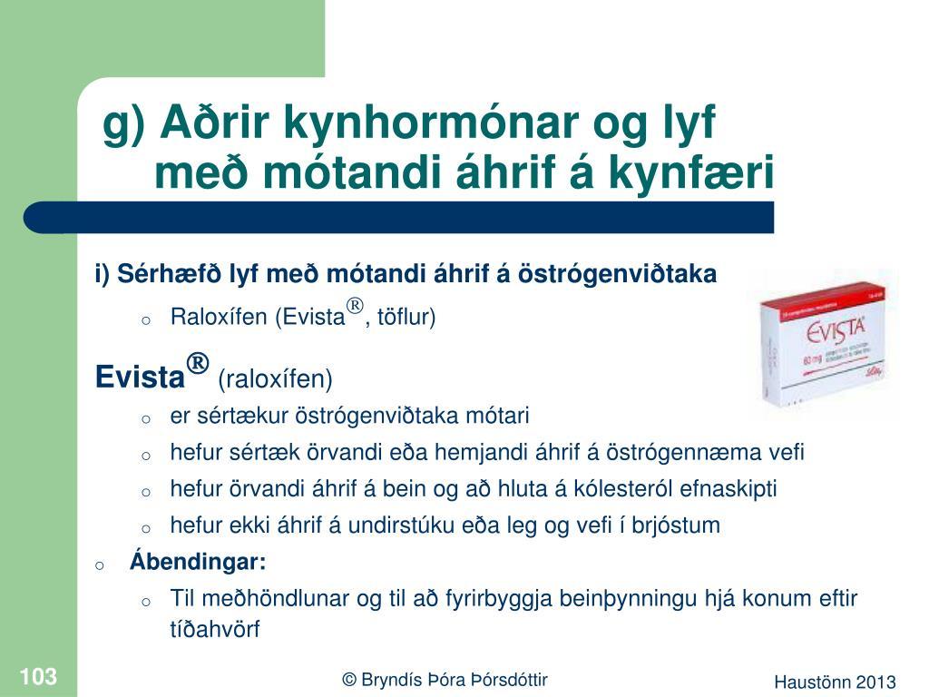 g) Aðrir kynhormónar og lyf