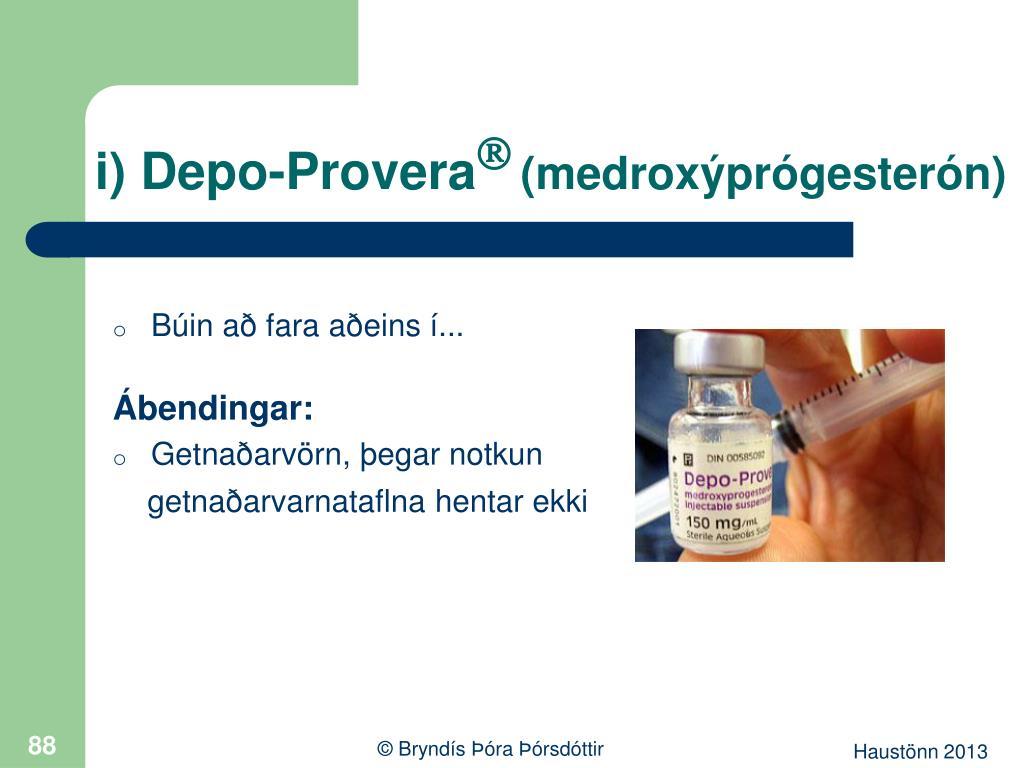 i) Depo-Provera