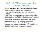 2008 2009 district strategic plan 3 target objectives