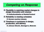competing on response