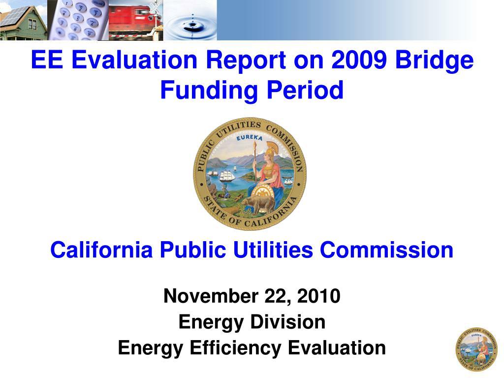 ee evaluation report on 2009 bridge funding period l.