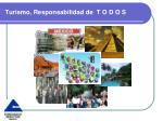 turismo responsabilidad de t o d o s