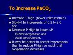 to increase paco 2
