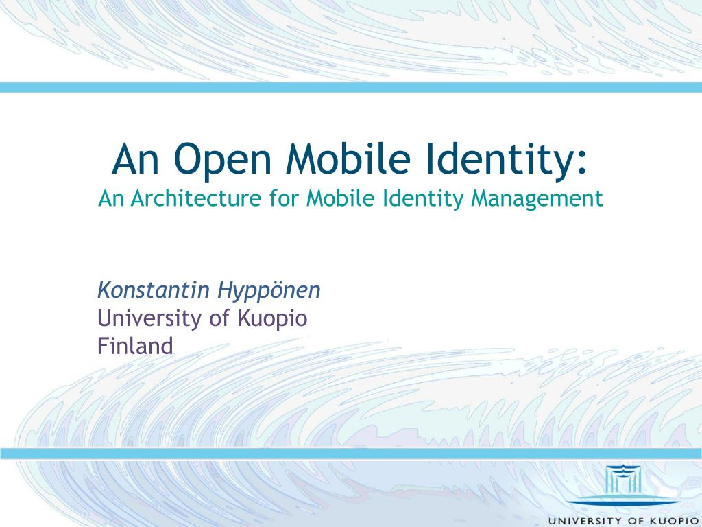 an open mobile identity an architecture for mobile identity management l.