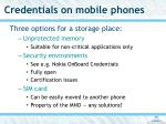 credentials on mobile phones