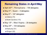 remaining states in april may