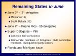 remaining states in june