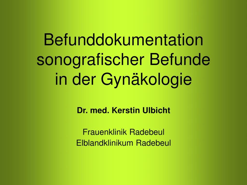 befunddokumentation sonografischer befunde in der gyn kologie l.