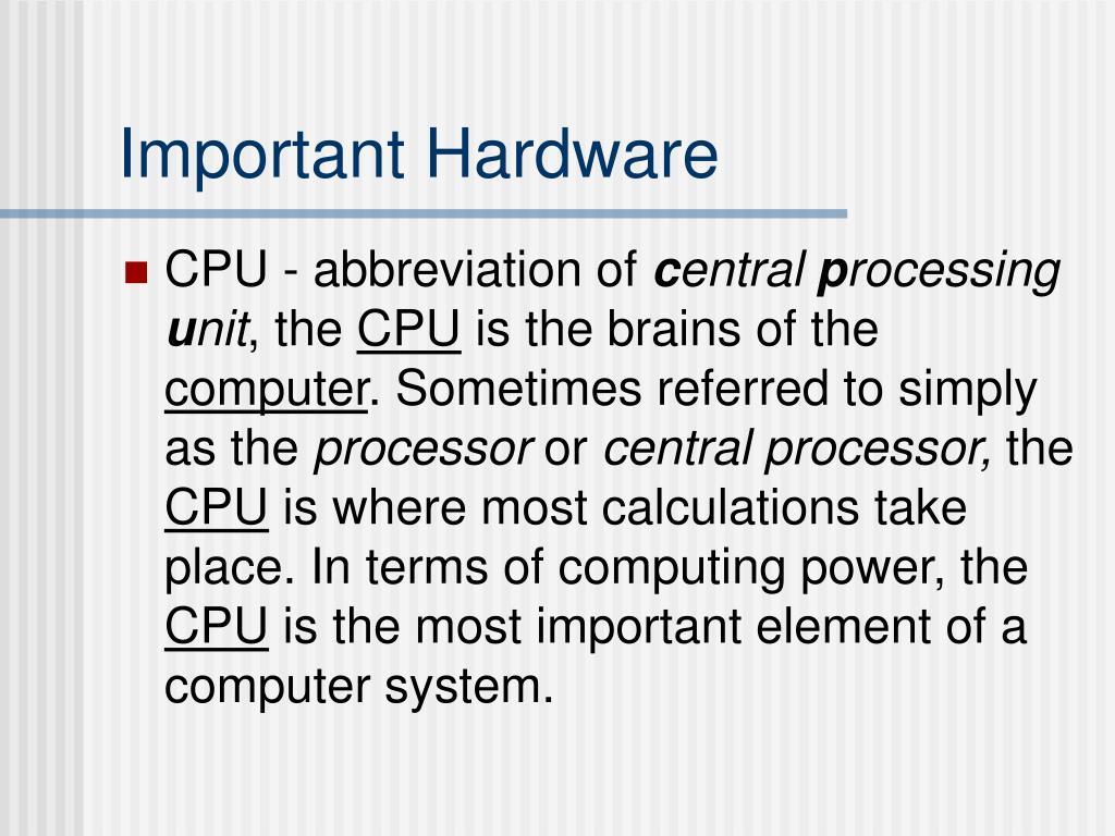 Important Hardware