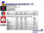 schedule saturday 19