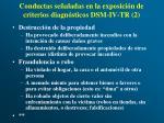 conductas se aladas en la exposici n de criterios diagn sticos dsm iv tr 2