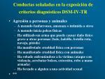 conductas se aladas en la exposici n de criterios diagn sticos dsm iv tr