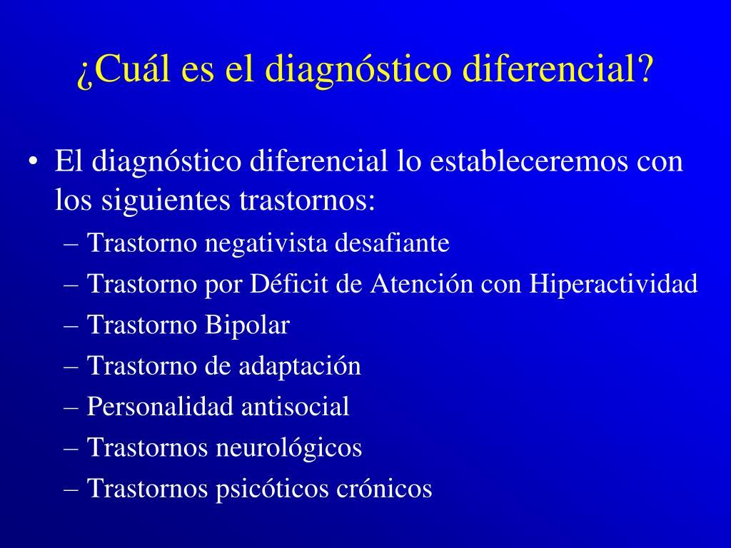 ¿Cuál es el diagnóstico diferencial?