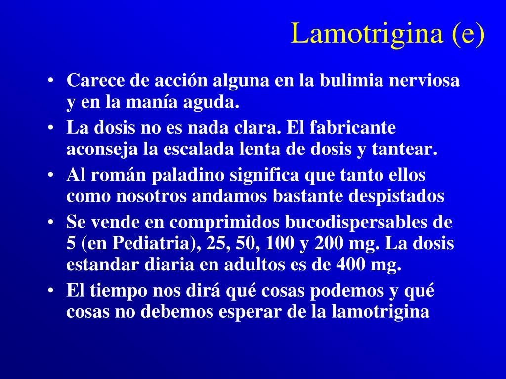 Lamotrigina (e)