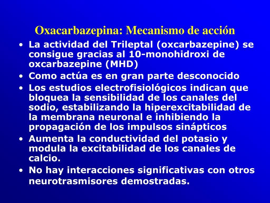 Oxacarbazepina: Mecanismo de acción