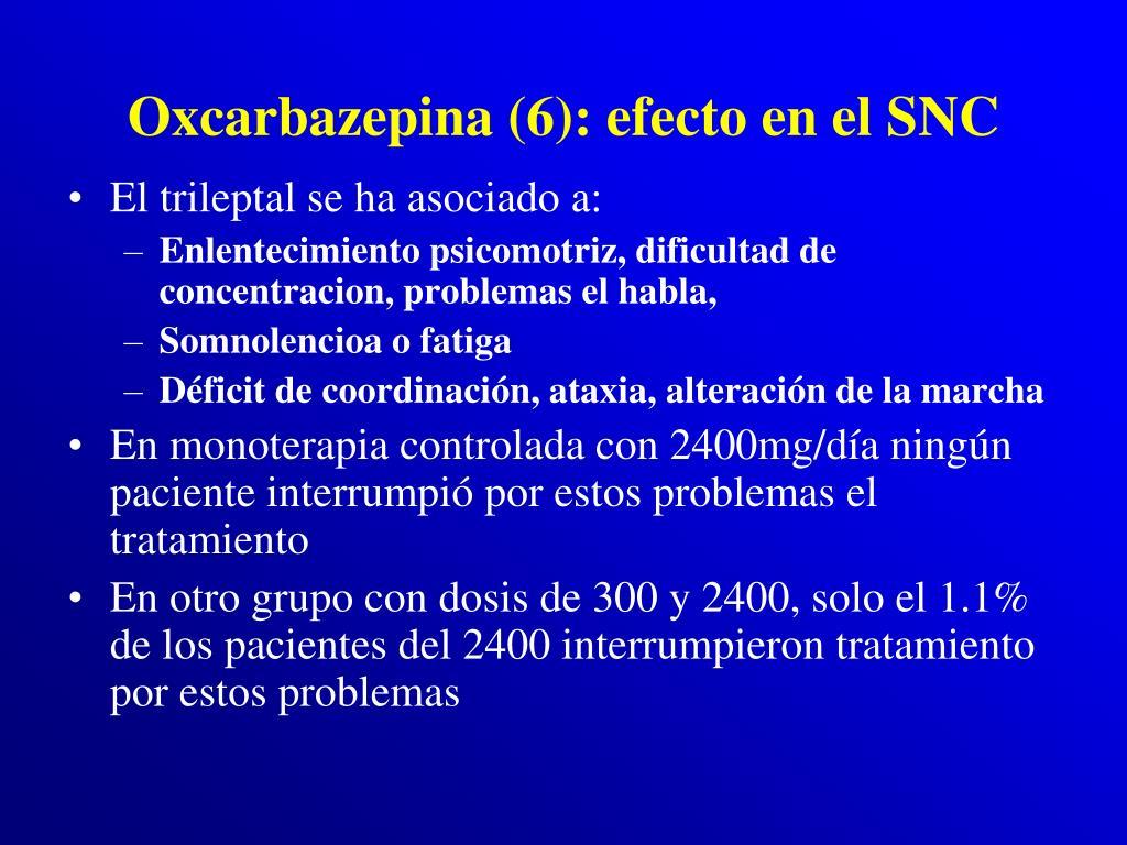 Oxcarbazepina (6): efecto en el SNC
