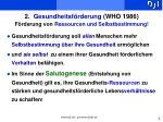 2 gesundheitsf rderung who 1986 f rderung von ressourcen und selbstbestimmung