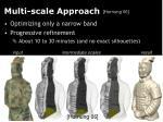 multi scale approach