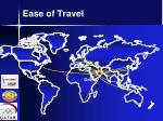 ease of travel