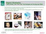organic electronics harry potter and star trek technologies are coming your way