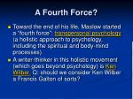a fourth force