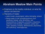 abraham maslow main points
