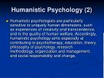 humanistic psychology 2