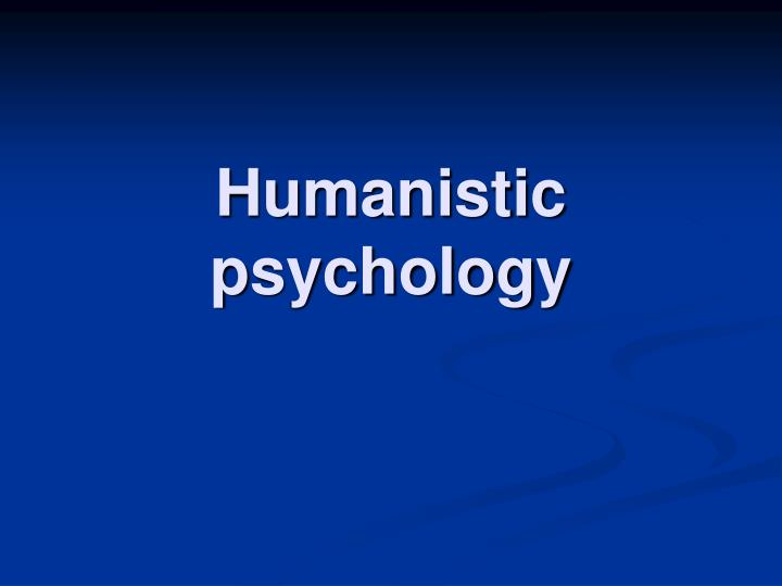 humanistic psychology n.