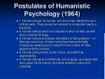 postulates of humanistic psychology 1964