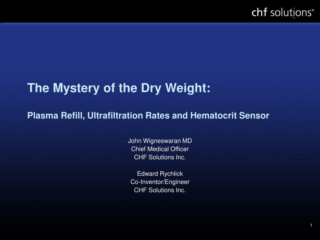 the mystery of the dry weight plasma refill ultrafiltration rates and hematocrit sensor l.