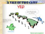 a tale of two cases36