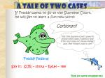 a tale of two cases88
