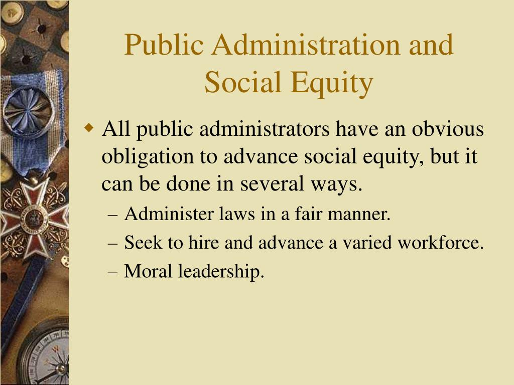 Public Administration and Social Equity