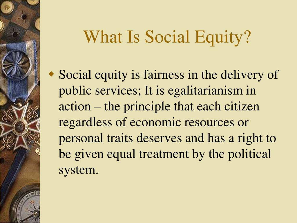 What Is Social Equity?