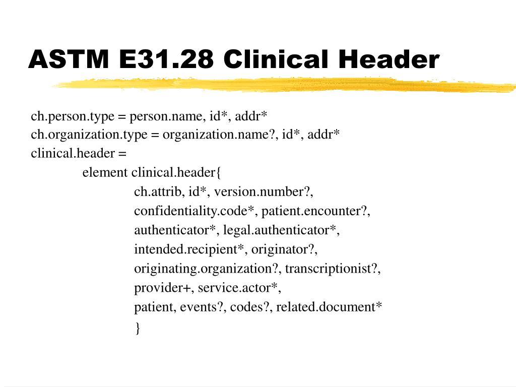 ASTM E31.28 Clinical Header