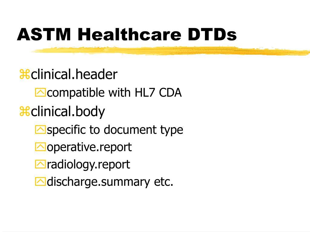 ASTM Healthcare DTDs